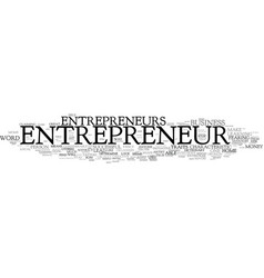 Are you an entrepreneur text background word vector