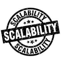 Scalability round grunge black stamp vector