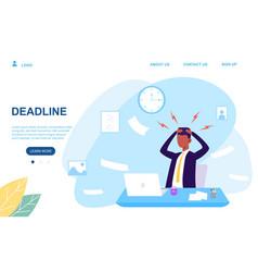 businessman under pressure facing a work deadline vector image