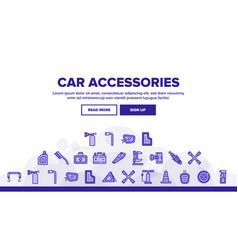 car accessories tool landing header vector image