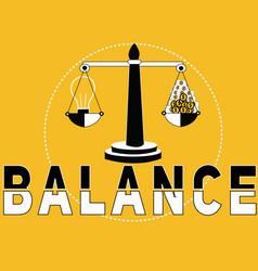 creative word concept balance wtih dollar coins vector image