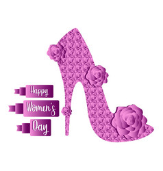 high heel shoe with roses happy women day vector image