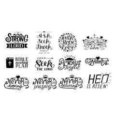 Set 12 hand lettering christian quotes be vector