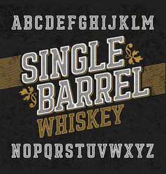 single barrel whiskey label font with sample vector image vector image