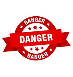 danger ribbon danger round red sign danger vector image