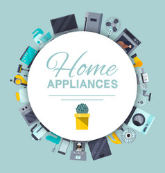 home appliances poster flat vector image