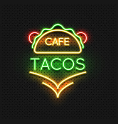 mexican food tacos cafe neon sign design vector image