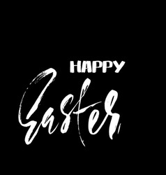 Happy easter dry brush lettering for greeting card vector