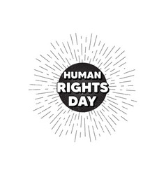 Human rights day message celebrate a civil day vector
