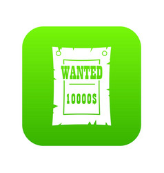 Vintage wanted poster icon digital green vector