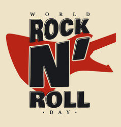 World rock n roll day letter and vector