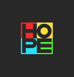 Hope word lettering multicolored motivational vector