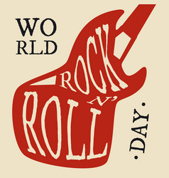 Typography letter world rock n roll day for vector