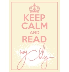 poster with quote keep calm and blog on vector image