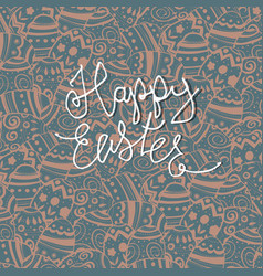 Happy easter greeting card easter eggs pattern vector