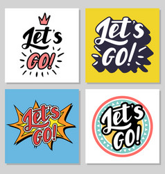 lets go lettering vector image