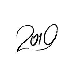 2019 grunge black lettering vector image