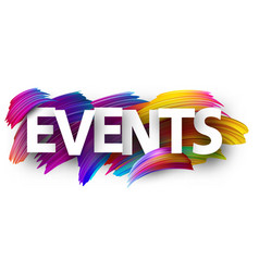 Events paper poster with colorful brush strokes vector