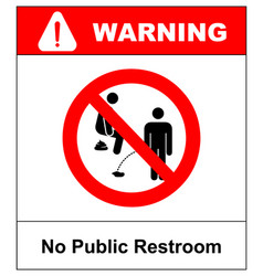 no public restroom here no peeing or pooping vector image