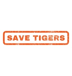 Save Tigers Rubber Stamp vector image