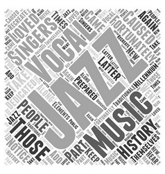 The history of vocal jazz word cloud concept vector