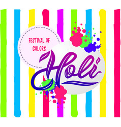 handwritten lettering of happy holi on striped vector image