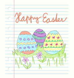 happy easter and drawen colorful doodles - three vector image