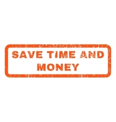 Save Time and Money Rubber Stamp vector