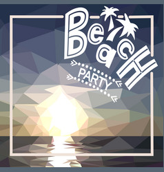 beach party with polygonal sunset vector image