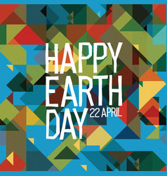 happy earth day poster 22 april abstract nature vector image