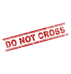 Scratched textured do not cross stamp seal vector