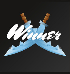 Winner game element with crossed swords vector