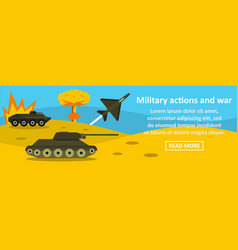 Military actions and war banner horizontal concept vector