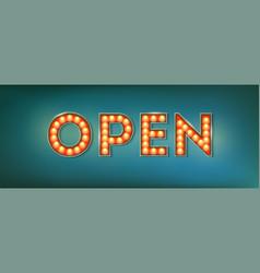 Open illuminated street sign in vintage style vector