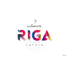 Welcome to riga latvia card and letter design vector