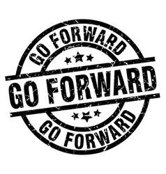 Go forward round grunge black stamp vector