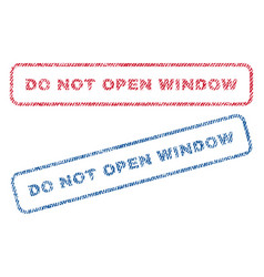 do not open window textile stamps vector image vector image