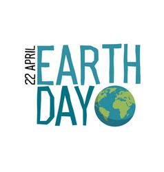 Earth day logo planet and earth day 22 april vector