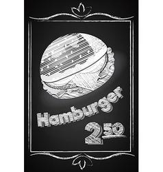 Hamburger Poster on the Chalkboard vector image vector image