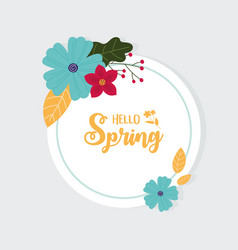 Happy spring flowers foliage nature circle banner vector