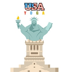 Statue of Liberty yoga National symbol of America vector image