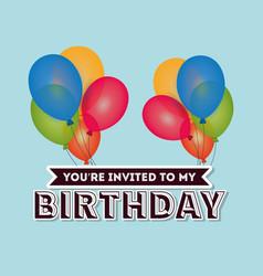 Happy birthday card invitation colored balloons vector
