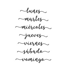 hand lettered days week in spanish vector image