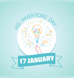 17 january kid inventors day vector image vector image