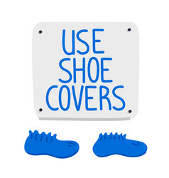 Shoe covers sign blue shoe covers and wall sign vector