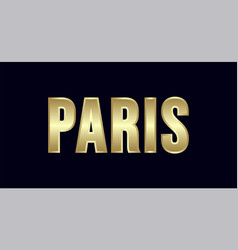 paris city typography design greetings for vector image