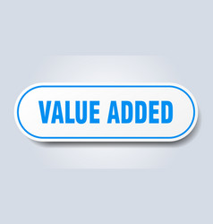 Value added sign value added rounded blue sticker vector