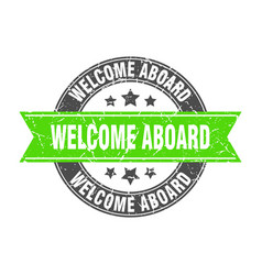 Welcome aboard round stamp with green ribbon vector