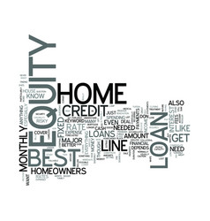 z best home equity loans text word cloud concept vector image vector image