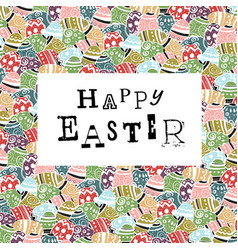 easter eggs pattern colorful background and happy vector image vector image